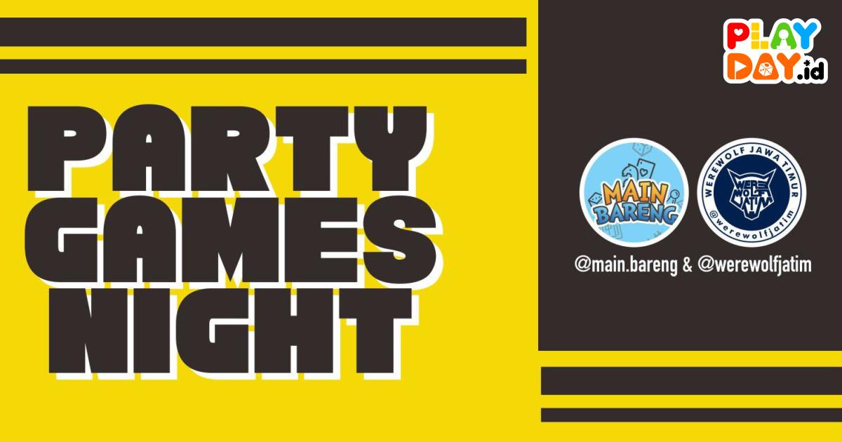 Malem Minggu di Surabaya? Ikut saja Party Games Night