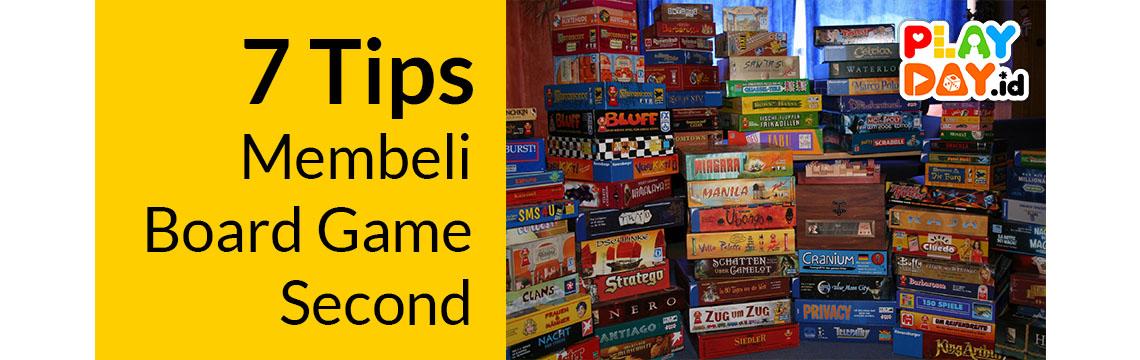 7 Tips Membeli Board Game Second