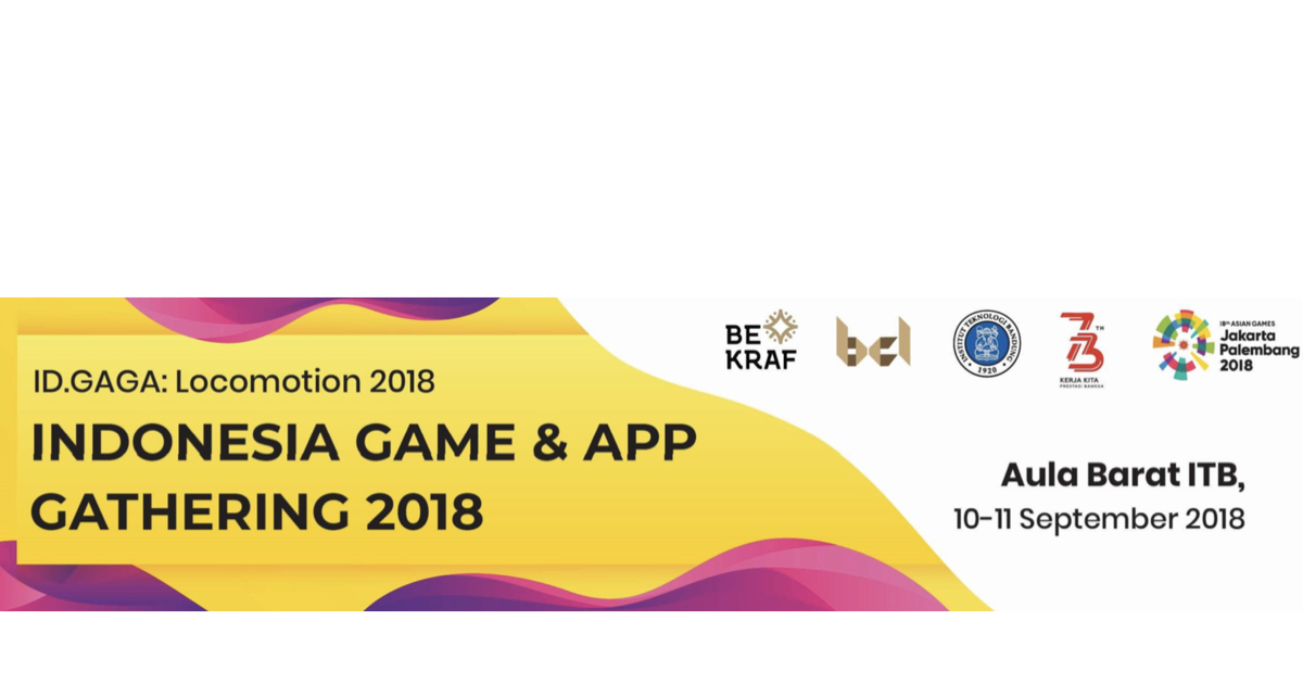 YUK, IKUTI EVENT INDONESIA GAME AND APP GATHERING 2018